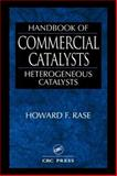 Handbook of Commercial Catalysts, Rase, Howard F., 0849394171