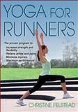 Yoga for Runners, Christine Felstead, 1450434177