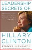 Leadership Secrets of Hillary Clinton, Shambaugh, Rebecca, 0071664173