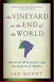 The Vineyard at the End of the World, Ian Mount, 0393344177