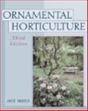 Ornamental Horticulture : Science, Operations and Management, Ingels, Jack E., 0766814173