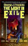 The Light in Exile, Cheryl J. Franklin, 0886774179