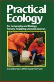 Practical Ecology for Geography and Biology : Survey, Mapping and Data Analysis, Gilbertson, M., 1468414178