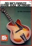 Complete Guitar Scale Dictionary, Christansen, Mike, 1562224174
