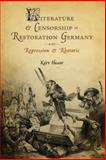 Literature and Censorship in Restoration Germany 9781571134172