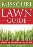The Missouri Lawn Guide, Melinda Myers, 1591864178