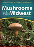 Mushrooms of the Midwest Field Guide, Teresa Marrone and Kathy Yerrich, 1591934176