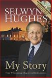 My Story: Revised, Selwyn Hughes, 1853454176