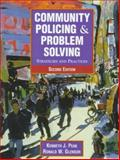 Community Policing and Problem Solving : Strategies and Practices, Peak, Kenneth J. and Glensor, Ronald W., 0130814172