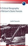 A Critical Geography of Britain's State Forests 9780198234173
