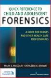 Quick Reference to Child and Adolescent Forensics 1st Edition