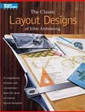 The Classic Layout Designs of John Armstrong, John Armstrong, 0890244170