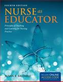 Nurse As Educator, Susan Bacorn Bastable, 1449694179