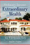 Ordinary Income Extraordinary Wealth, Dominic Fleming, 1479394173