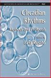 Circadian Rhythms : Methods and Protocols, , 158829417X