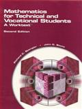 Mathematics for Technical and Vocational Students : A Worktext, Spangler, Richard C. and Boyce, John, 0130114170
