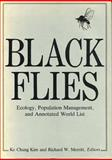 Black Flies : Ecology, Population Management, and Annotated World List, , 0271004177