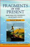 Fragments of the Present, Philip Taylor, 0824824172