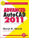 Advanced AutoCAD 2011 Exercise Workbook 9780831134174