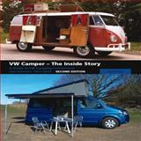 VW Camper - The Inside Story, David Eccles, 1847974171