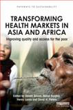Transforming Health Markets in Asia and Africa, , 1849714177