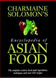 Charmaine Solomon's Encyclopedia of Asian Food 9789625934174