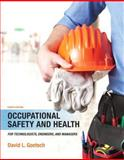 Occupational Safety and Health for Technologists, Engineers, and Managers, Goetsch, David L., 0133484173