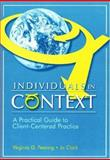 Individuals in Context : A Practical Guide to Client Centered Practice, Fearing, Virginia G. and Clark, Jo, 1556424175