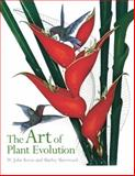 The Art of Plant Evolution, W. John Kress and Shirley Sherwood, 1842464175