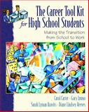 The Career ToolKit for High School Students, Carter, Carol and Izumo, Gary, 0130884170