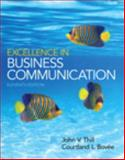 Excellence in Business Communication, Thill, John V. and Bovee, Courtland L., 0133544176