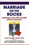 Marriage on the Rocks, Janet G. Woititz, 0932194176