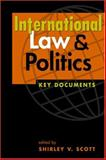 International Law and Politics : Key Documents, , 1588264173