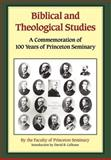 Biblical and Theological Studies 9781932474176
