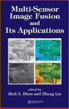 Multi-Sensor Image Fusion and Its Applications, Blum Rick and Liu Zheng, 0849334179