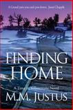 Finding Home, M. M. Justus, 1492364177