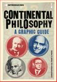 Graphic Guides Introducing Continental Philosophy, Christopher Kul-Want, 1848314175