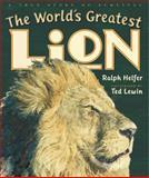 The World's Greatest Lion, Ralph Helfer, 039925417X
