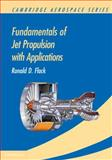 Fundamentals of Jet Propulsion with Applications
