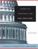Guide to Criminal Law for New York, Bakken, Tim and Stock, Margaret D., 0534644171