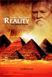 Create Your Own Reality : The Ancient Wisdom, Ayn, Sharyn, 0970244177