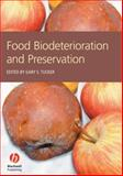 Food Biodeterioration and Preservation, , 1405154179