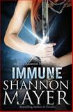 Immune, Shannon Mayer, 1484054172