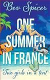 One Summer in France, Bev Spicer, 149952417X