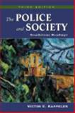 The Police and Society : Touchstone Readings, Victor E. Kappeler, 1577664175