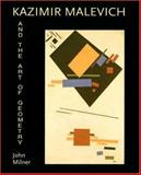 Kazimir Malevich and the Art of Geometry, Milner, John, 0300064179