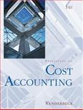 Cost Accounting, Vanderbeck, Edward J., 0324374178