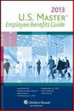 U. S. Master Employee Benefits Guide (2013), Cch, 0808034170