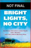 Bright Lights, No City, Max Alexander, 1401324177
