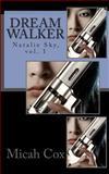 Dream Walker, Micah Cox, 1494944170